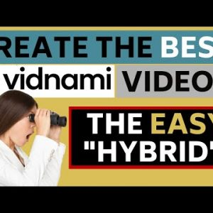 """The Best Way to Make Vidnami Videos - the 'Missing' EASY """"Hybrid"""" Technique!"""